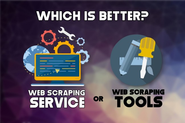 Web scraping service vs scraping tools