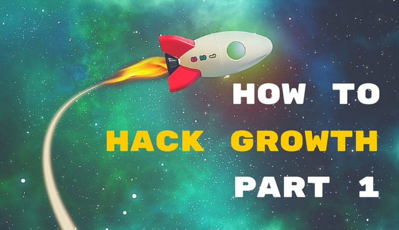 How to Growth Hack without Burning a hole in your Pocket- Part 1