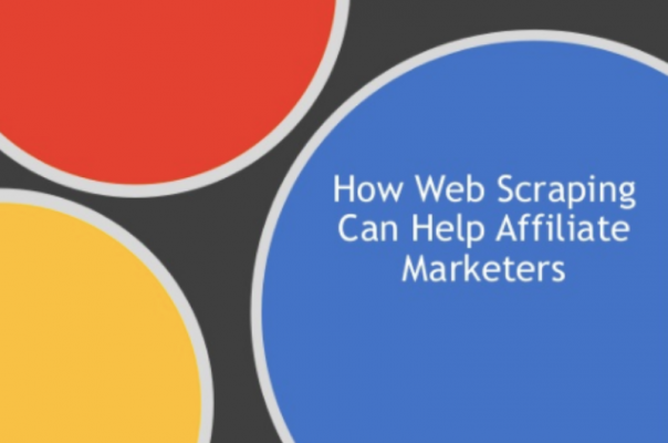 How Web Scraping Can Help Affiliate Marketers